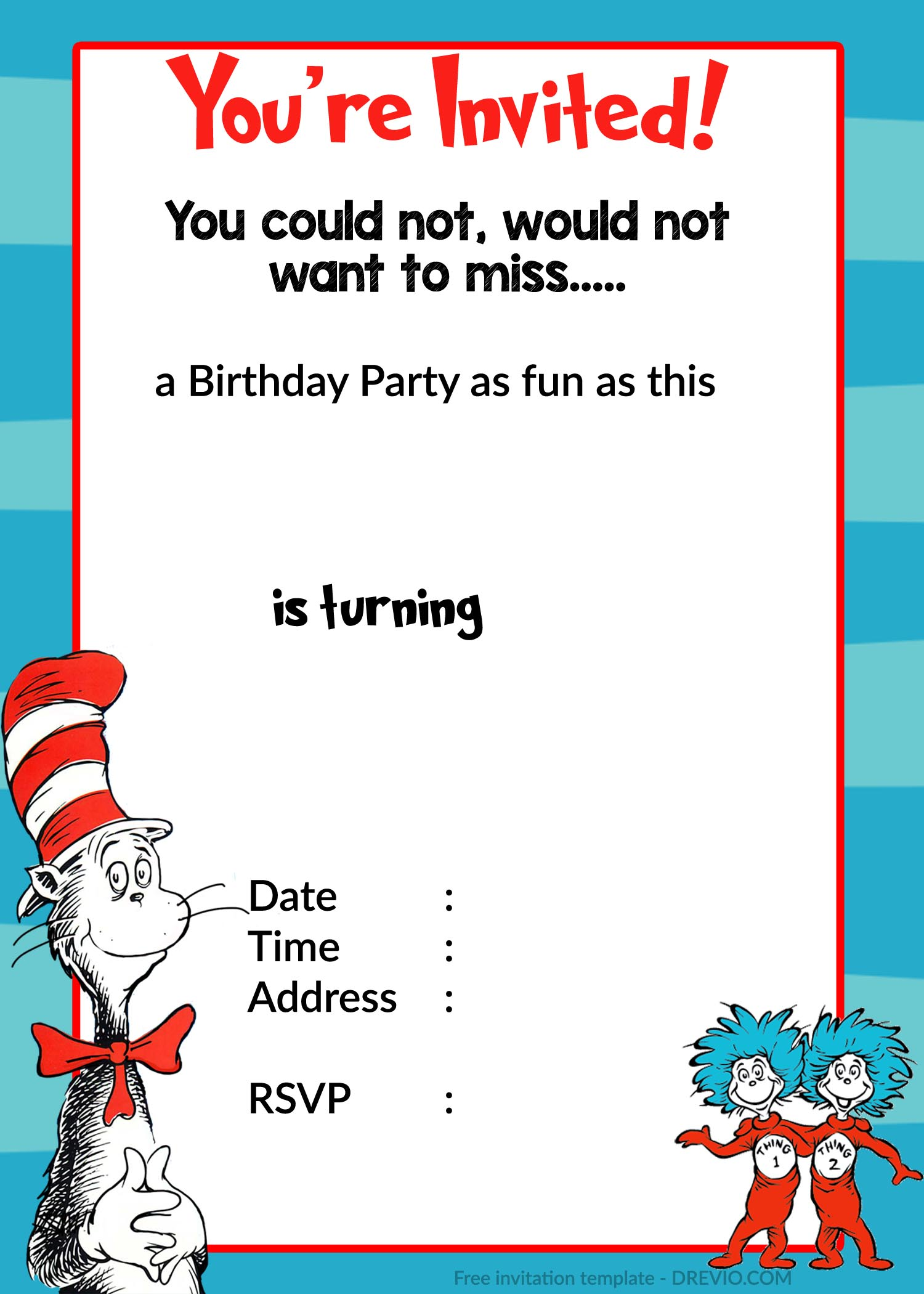 Free printable birthday invitation templates free for Dr seuss birthday card template